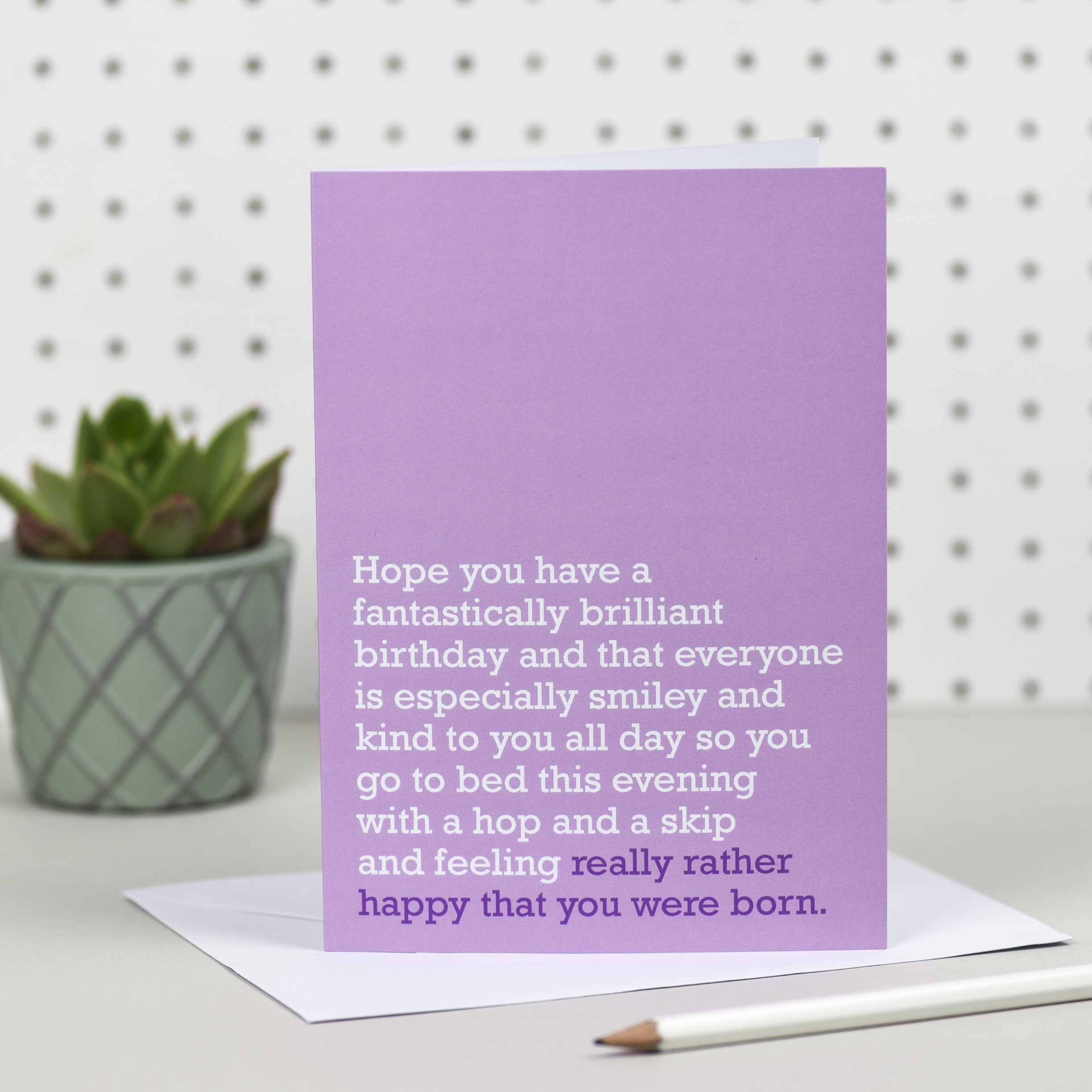 Happy You Were Born Birthday Card